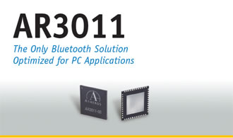 AR3011 Atheros Announces Industrys First Bluetooth 2.1 + EDR Solution